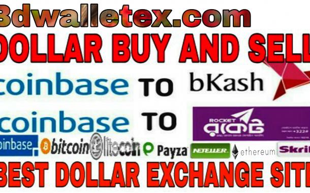 Doller Buy, Sell & Exchange BD Wallet ex/ Coinbase, Litecoin,Dogecoin, Ethereum to Bkash,Rocket